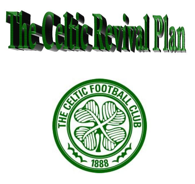 The Celtic Revival Plan