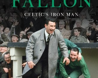 Book review – Sean Fallon….Celtic's Iron Man