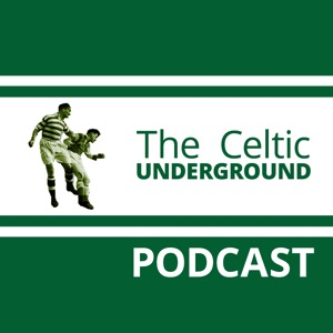 The Celtic Underground Podcast No246 – Unsighted?  It's Like A Ray Charles Convention