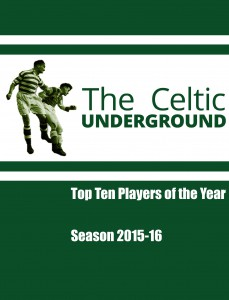Celtic Underground – Top Ten Players 2015-16