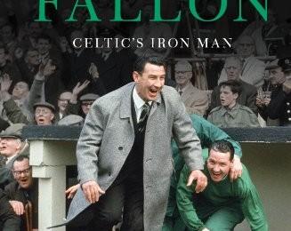 Book review – Sean Fallon….Celtic's Iron Man